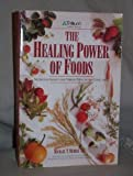 The Healing Power of Foods, Michael T. Murray, 1559583177
