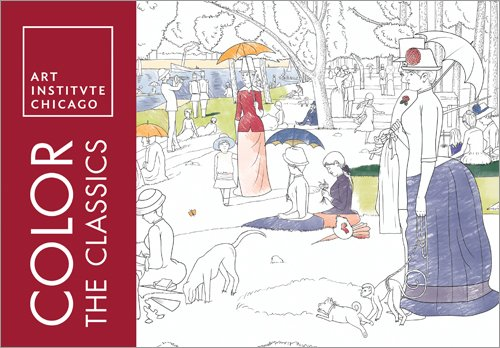 Color the Classics: The Art Institute of Chicago (Adult Coloring Books) (Art Institute Of Chicago Most Famous Paintings)