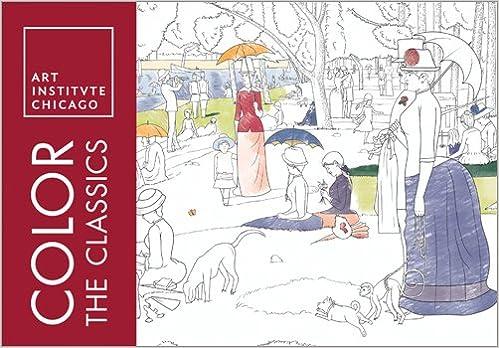 - Color The Classics: The Art Institute Of Chicago (Adult Coloring Books):  Art Institute Of Chicago: 0760789263347: Amazon.com: Books