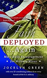 Faith Deployed...Again: More Daily Encouragement for Military Wives