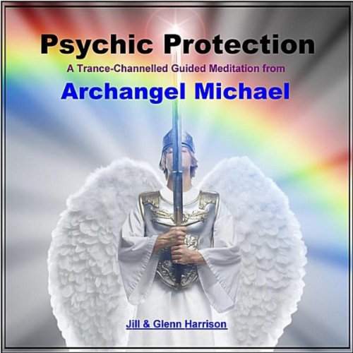 Psychic Protection (Archangel Michael Guided Meditation ...