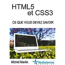 HTML5 CSS3 - Ce que vous devez savoir (French Edition)