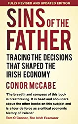 Sins of the Father: Tracing the Decisions that Shaped the Irish Economy