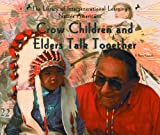 Crow Children and Elders Talk Together