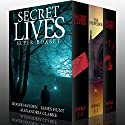 Secret Lives Super Boxset Audiobook by Roger Hayden, Alexandira Clarke, James Hunt Narrated by Ramona Master, Tia Rider Sorensen, Michaela Drew