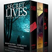 Secret Lives Super Boxset | Roger Hayden, James Hunt, Alexandira Clarke