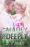 Truly Madly Deeply Vol. 2