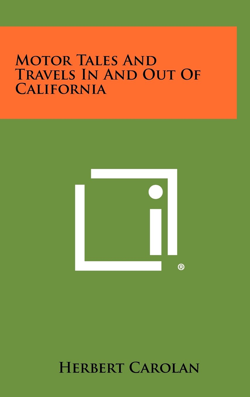 Download Motor Tales and Travels in and Out of California pdf epub