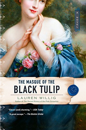 The Masque of the Black Tulip (Pink Carnation) (Heart Eloise Pink)