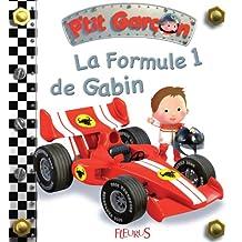 La formule 1 de Gabin (P'tit garçon t. 13) (French Edition)