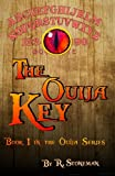 img - for The Ouija Key (The Ouija Series) (Volume 1) book / textbook / text book
