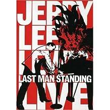 Jerry Lee Lewis: Last Man Standing Live
