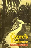 The Ogre's Embrace, Rachid Mimouni, 0704370433