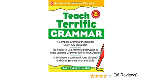 Amazon.com: Teach Terrific Grammar, Grades 6-8: A Complete Grammar ...