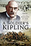 img - for A Soldier's Kipling: Poetry and the Profession of Arms book / textbook / text book