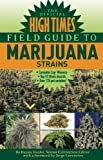 The Official High Times Field Guide to Marijuana Strains, Danny Danko, 1893010287