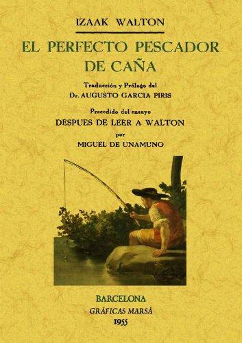 Descargar Libro El Perfecto Pescador De Caña Izaak Walton