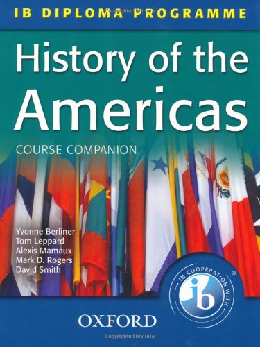 History of the Americas Course Companion: IB Diploma Programme (International Baccalaureate)