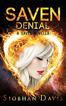 Saven Denial: The Saven Series Novella #2.5 by [Davis, Siobhan]