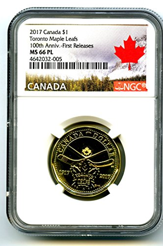 2017 CANADA TORONTO MAPLE LEAFS LOONIE RARE 100TH ANNIVERSARY LABEL DOLLAR LOON FIRST RELEASES RARE PROOF LIKE $1 MS66 PL (2009 Canadian Maple Leaf)