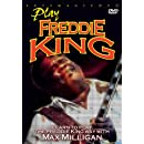 Milligan, Max - Learn To Play The Freddie King Way
