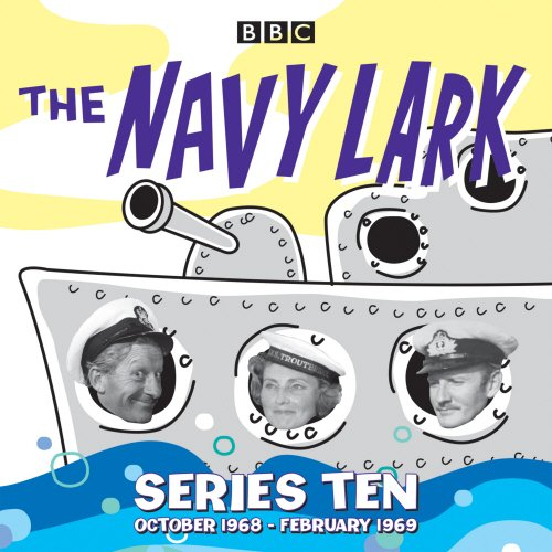 Download The Navy Lark: Collected Series 10: 18 Episodes of the classic BBC Radio 4 sitcom pdf epub