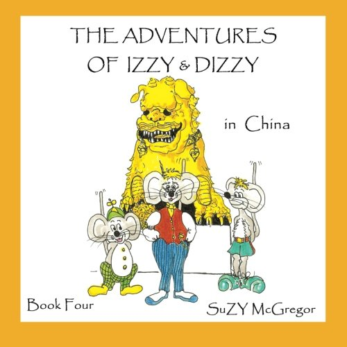 Download The Adventures of Izzy and Dizzy in China pdf