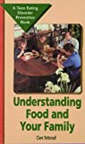 Understanding Food and Your Family, Clare Tattersall, 0823928608