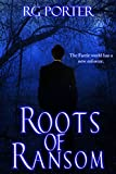 Roots of Ransom (MCA Tales Book 1)