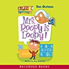 Mrs. Roopy Is Loopy Audiobook by Dan Gutman Narrated by Jared Goldsmith