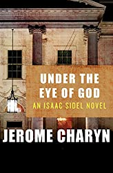 Under the Eye of God: An Isaac Sidel Novel (The Isaac Sidel Novels)
