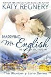 Marrying Mr. English: The English Brothers #7 (The Blueberry Lane Series Book 11)