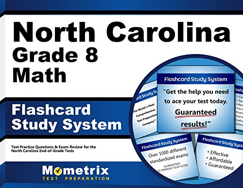 North Carolina Grade 8 Mathematics Flashcard Study System: North Carolina EOG Test Practice Questions & Exam Review for the North Carolina End-of-Grade Tests (Cards)