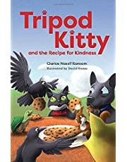 Tripod Kitty and the Recipe for Kindness