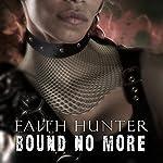Bound No More: A Jane Yellowrock Novella | Faith Hunter