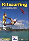 Kitesurfing: The Complete Guide