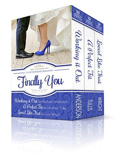 Finally You: A Triple Treat Romance Box Set (Triple Treat Romances Book 3)