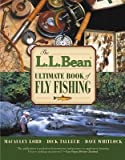 The L.L. Bean Ultimate Book of Fly Fishing[LL BEAN ULTIMATE BK OF FLY][Paperback]