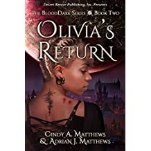 Olivia's Return (BloodDark Book 2)