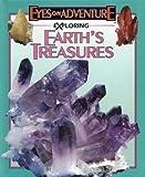 Exploring Earth's Treasures, Don Olson, 1561564850