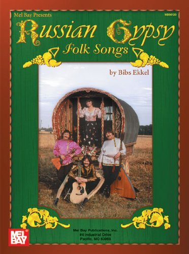 Mel Bay Russian Gypsy Folk Songs