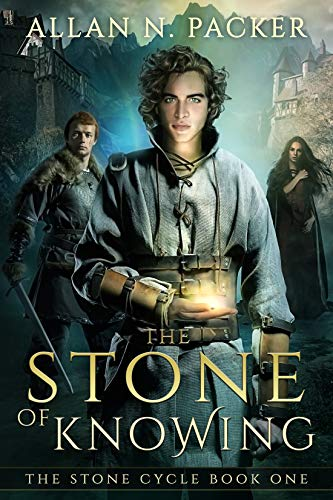 The Stone of Knowing (The Stone Cycle Book 1)