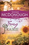 Song of the Prairie, Vickie McDonough, 1629111708
