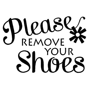 Amazoncom Please Remove Your ShoesEntryway Home Wall Decal - Custom vinyl wall decals quotes   how to remove