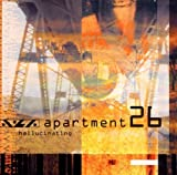 Hallucinating by Apartment 26