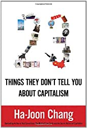 (23 THINGS THEY DON'T TELL YOU ABOUT CAPITALISM) BY CHANG, HA-JOON(AUTHOR)Hardcover Jan-2011