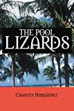 The Pool Lizards, Chancey Hernández, 0595360149