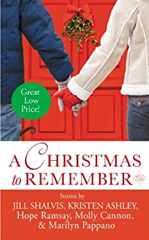 A Christmas to Remember (Last Chance) by [Ramsay, Hope, Cannon, Molly, Pappano, Marilyn, Ashley, Kristen, Shalvis, Jill]