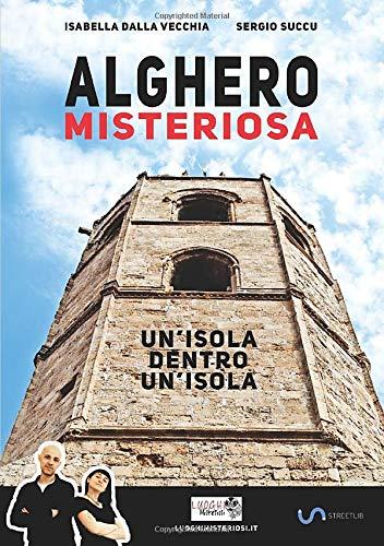 Alghero Misteriosa: Amazon.es: Dalla, Isabella: Libros en idiomas extranjeros
