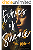 Echoes of Silence (Unquiet Mind Book 1)